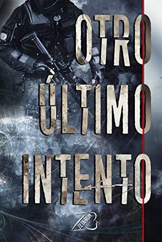 """Portada del relato """"Otro Último Intento"""" de ciencia ficción con viajes en el tiempo del autor cántabro ZetaBon"""