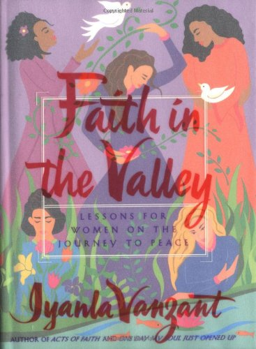 Faith in the Valley: Lessons for Women on the Journey toward Peace