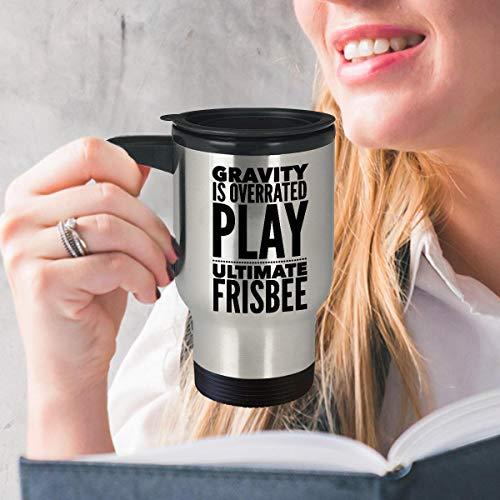 Frisbee Travel Mug Ultimate Frisbee Cup Funny Frisbee Mug Frisbee Geschenk Idee Gravity is Overrated Play Ultimate Frisbee 400 ml Ultimate Travel Mug