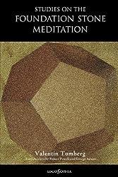Studies on the Foundation Stone Meditation by Valentin Tomberg (2010-04-07)