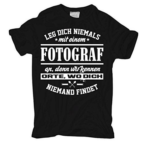 Männer und Herren T-Shirt Leg dich niemals mit einem FOTOGRAF an Körperbetont schwarz