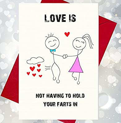 Love Is Not Having To Hold Your Farts In - Funny, Rude Character Card Valentine's Day
