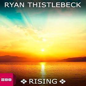 Ryan Thistlebeck-Rising