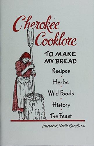 Cherokee Cooklore: Preparing Cherokee Foods (English Edition)