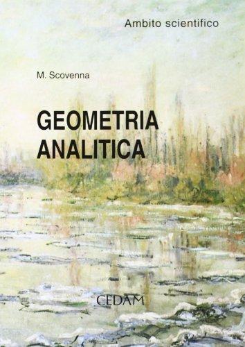 Geometria analitica. Ambito scientifico. Materiali per il docente. Per le Scuole superiori