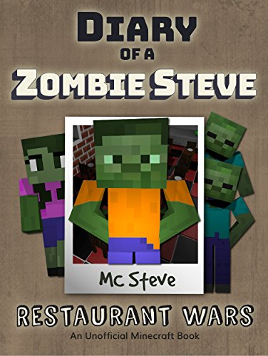 minecraft-diary-of-a-minecraft-zombie-steve-book-2-restaurant-wars-an-unofficial-minecraft-diary-boo