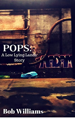 Pops: The Low Lying Lands Saga Vol. 1.5 (English Edition) (Voll Post Low)