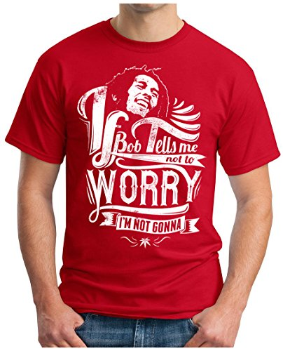 OM3 - DONT-WORRY - T-Shirt I'M NOT GONNA RASTAFARI RAGGA REGGAE MUSIC DUB WEED GEEK Rot