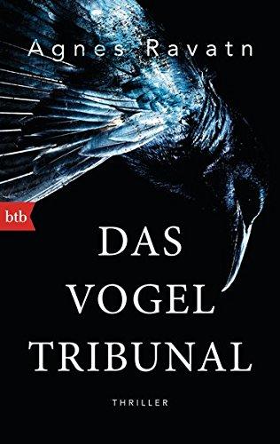 Buchseite und Rezensionen zu 'Das Vogeltribunal: Thriller' von Agnes Ravatn