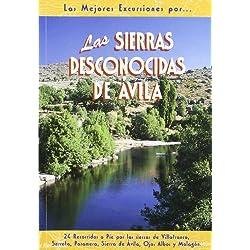 Las sierras desconocidas de Ávila (Las Mejores Excursiones Por...)