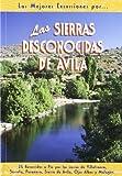 Las sierras desconocidas de Ávila (Las Mejores Excursiones Por.)