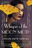 Whisper of the Moon Moth