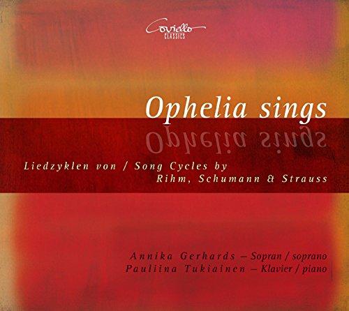 Ophelia Sings - Liedzyklen