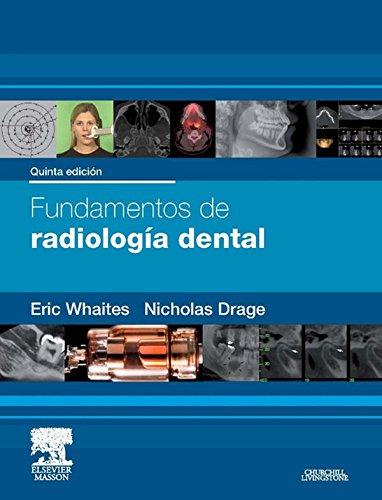 Fundamentos de radiología dental por Eric Whaites