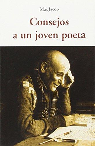 Consejos A Un Joven Poeta (CENTELLAS)
