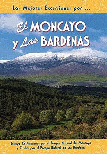 El Moncayo y las Bardenas (Las Mejores Excursiones Por...) por Rufo Ganuza