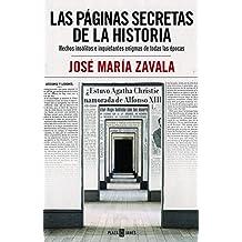 Las páginas secretas de la historia. Hechos insólitos e inquietantes enigmas de todas las épocas (EXITOS)
