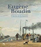 Eugène Boudin - L'atelier de lumière
