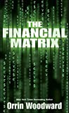 The Financial Matrix