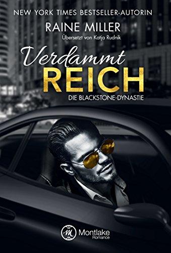 Verdammt reich (Die Blackstone-Dynastie 1) von [Miller, Raine]