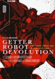 Getter robot devolution. The last 3 minutes of the universe: 1