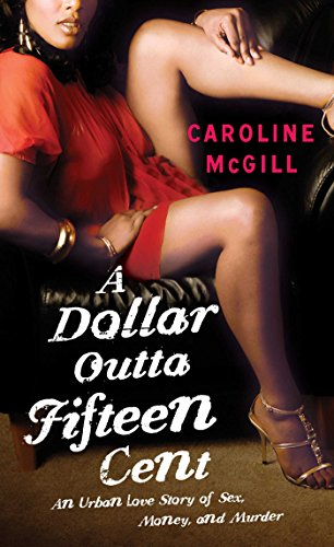 A Dollar Outta Fifteen Cent (A Dollar Outta Fifteen Cent Series Book 1) (English Edition)