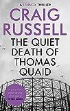 The Quiet Death of Thomas Quaid (Lennox)