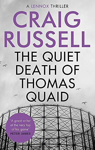 The Quiet Death of Thomas Quaid (Lennox, Band 5)