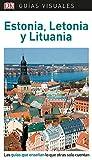 Guía Visual Estonia, Letonia y Lituania: Las guías que enseñan lo que otras solo cuentan