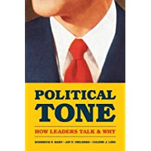 Political Tone: How Leaders Talk and Why (Chicago Studies in American Politics) (English Edition)