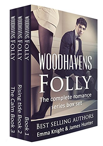 Romance: Woodhavens Folly: The complete romance series box-set 1-3 (The Alpha Billionaire Contemporary Romance Collection)
