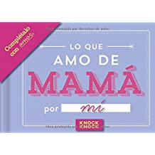 Knock Knock Lo Que Amo Mama Fill in the Love Journal