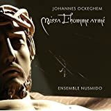 Johannes Ockeghem: Missa L'homme armé