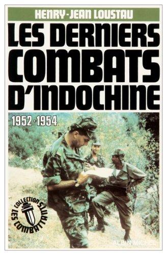 Les Derniers combats d'Indochine : 1952-1954