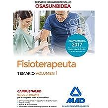 Fisioterapeuta del Servicio Navarro de Salud-Osasunbidea. Temario volumen 1