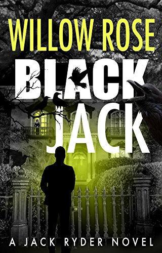 Black Jack: A nail biting, hair-raising thriller (Jack Ryder Book 4) (English Edition) (Black Willow)