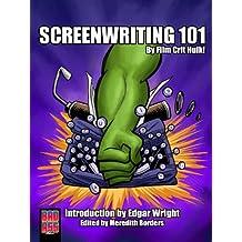 Screenwriting 101 by Film Crit Hulk! (English Edition)