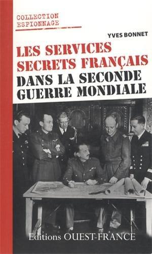 SERVICES SECRETS FRANCAIS DANS LA 2è GUERRE MONDIAL