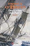 Der Lohn der Navy: Roman (Ein Jack-Aubrey-Roman 20)