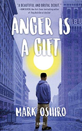 Anger Is a Gift: A Novel (High-school-tor)