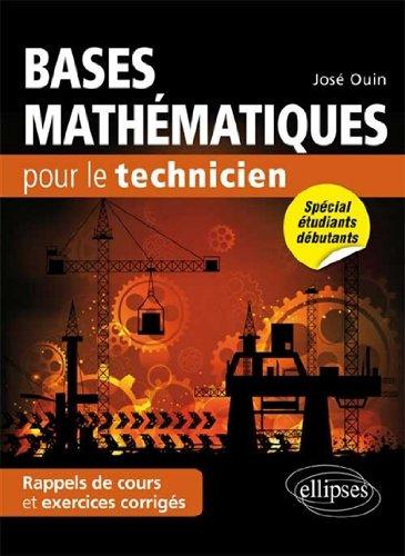Bases Mathématiques pour le Technicien Rappels de Cours et Exercices Corrigés