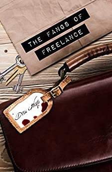 The Fangs of Freelance (Fred, the Vampire Accountant Book 4) (English Edition)