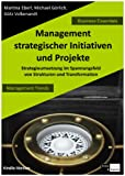 Management strategischer Initiativen und Projekte