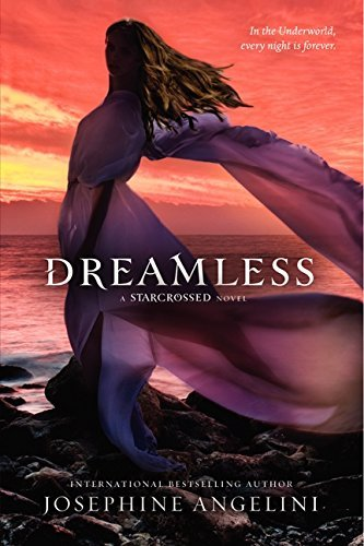 Dreamless by Josephine Angelini (2013-04-30)