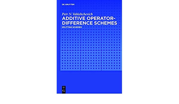 Additive Operator-Difference Schemes: Splitting Schemes
