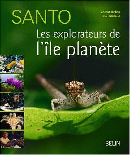 Santo : Les explorateurs de l'le-plante