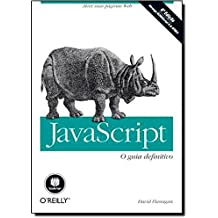Javascript. O Guia Definitivo (Em Portuguese do Brasil)