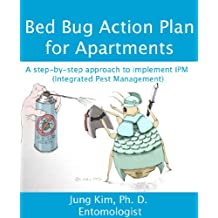 Bed bug action plan for apartments: A step-by-step approach to implement IPM  (Integrated Pest Management) (English Edition)