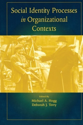 Social Identity Processes in Organizational Contexts by Michael A. Hogg (Editor), Deborah J. Terry (Editor) (16-Jan-2003) Paperback
