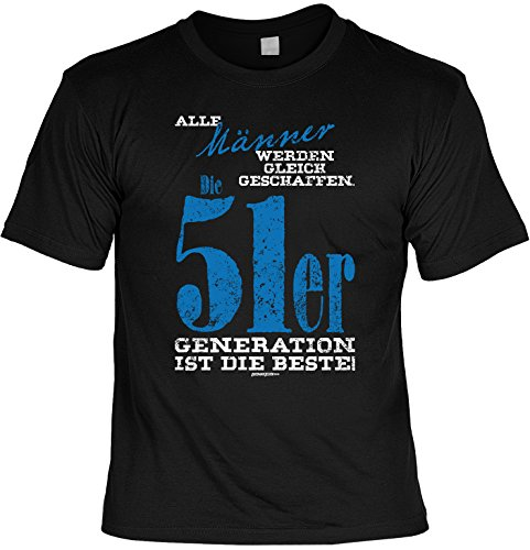 Alle Männer werden gleich geschaffen Die 51er Generation ist die Beste! Geburtstags-Jahrgangs-Shirt Fun-Shirt Schwarz